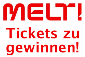 Melt! Tickets