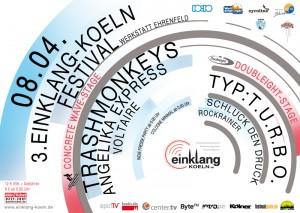 Das 3. einklang-koeln Festival am 08.04.2011 mit Trashmonkeys, Angelika Express, Voltaire, typ:t.u.r.b.o., Schluck den Druck & RockRainer