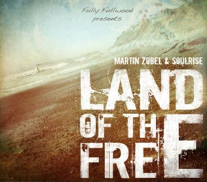 Martin-Zobel-Soulrise_Land-of-the-free_cover