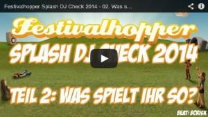 Splash-DJ-Check-2014-Musik