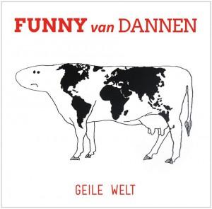 Fanny-van-Dannen-Geile-Welt-2014