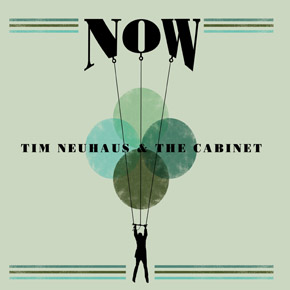 Now-2013-cover-Tim-Neuhaus-The-Cabinet