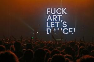 Fuck Art, Let's Dance @Hurricane15